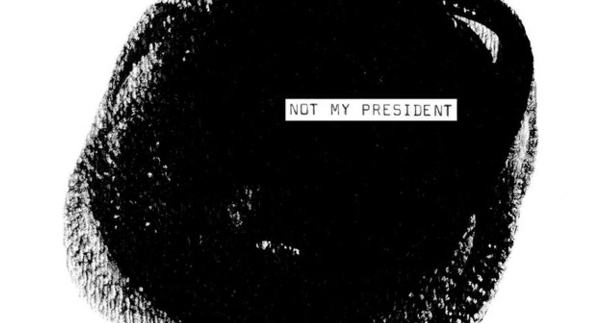 Not My President by Jenny O.