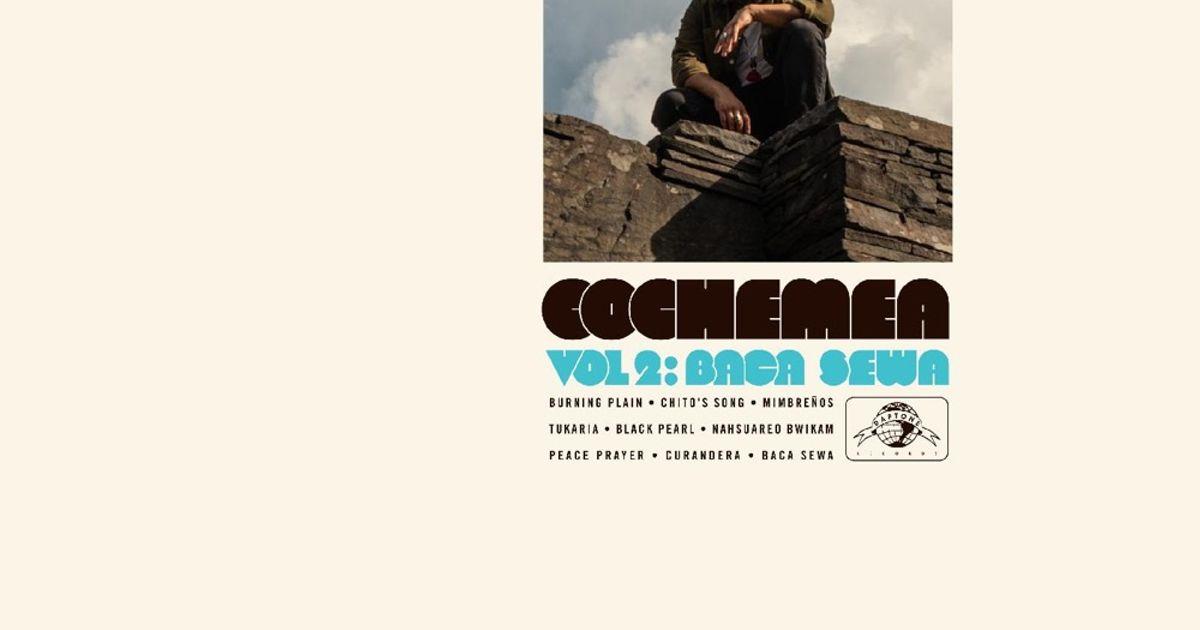 Vol. II: Baca Sewa by Cochemea