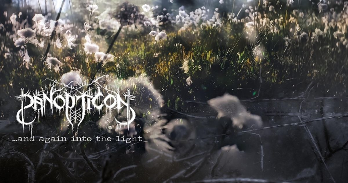 ...And Again Into the Light by Panopticon
