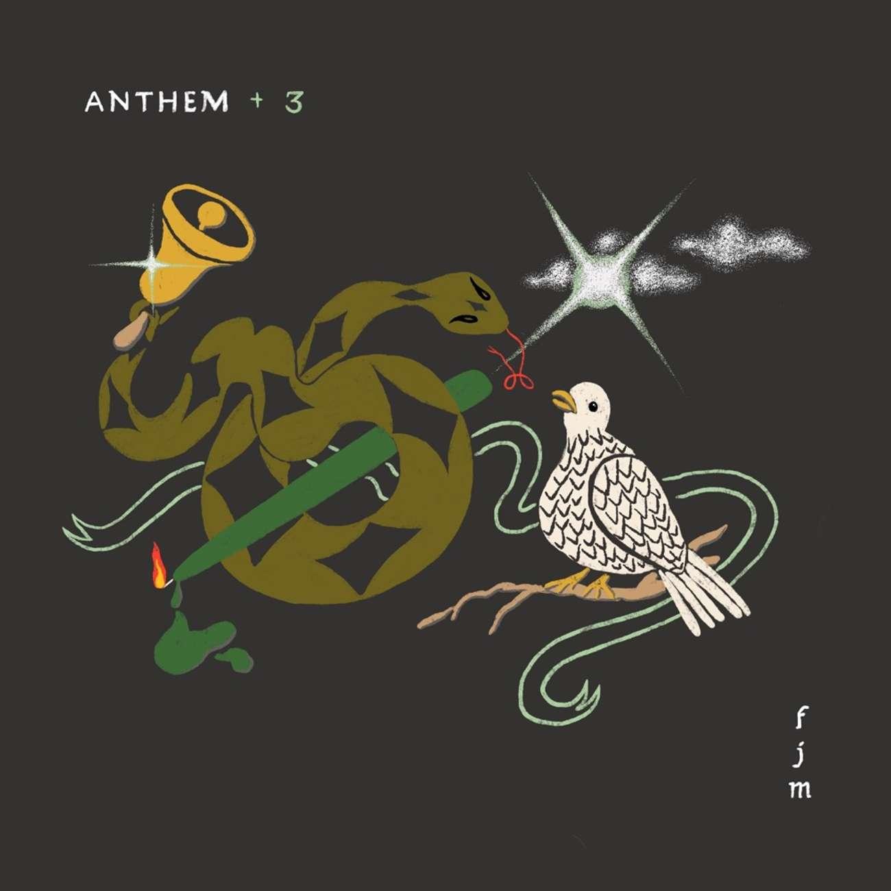 Anthem +3 by Father John Misty